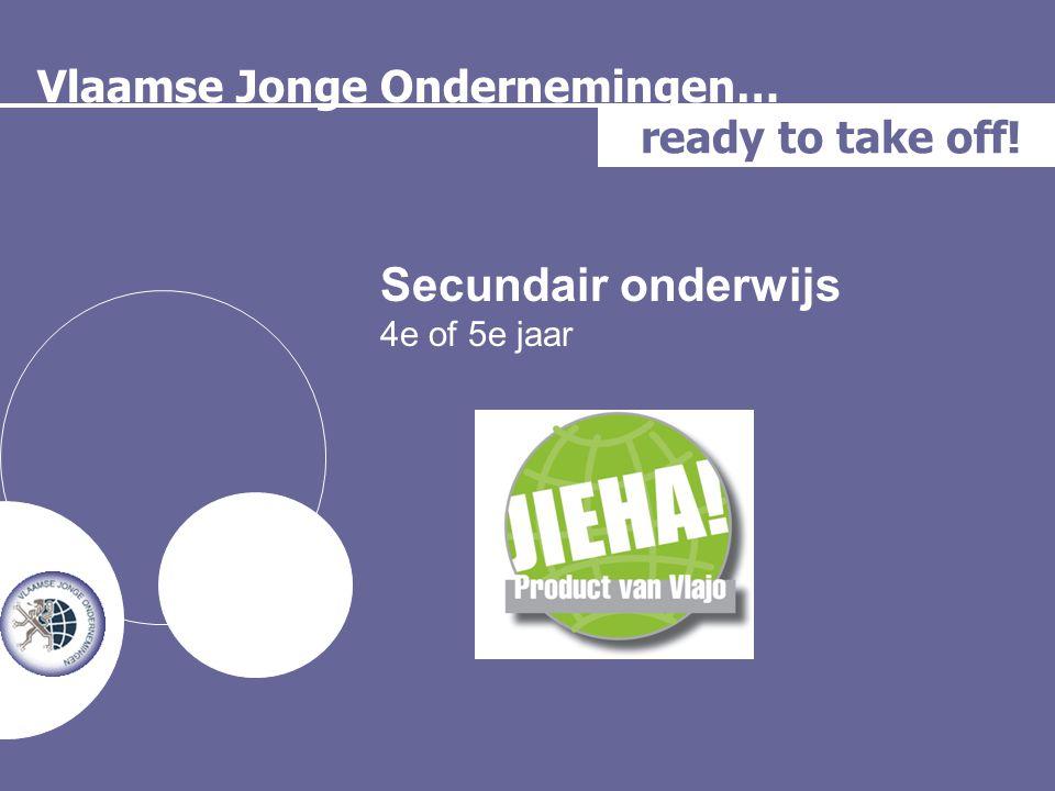 Secundair onderwijs Vlaamse Jonge Ondernemingen… ready to take off!