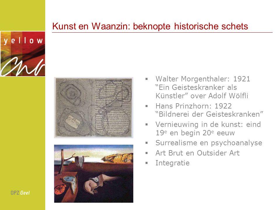 Kunst en Waanzin: beknopte historische schets