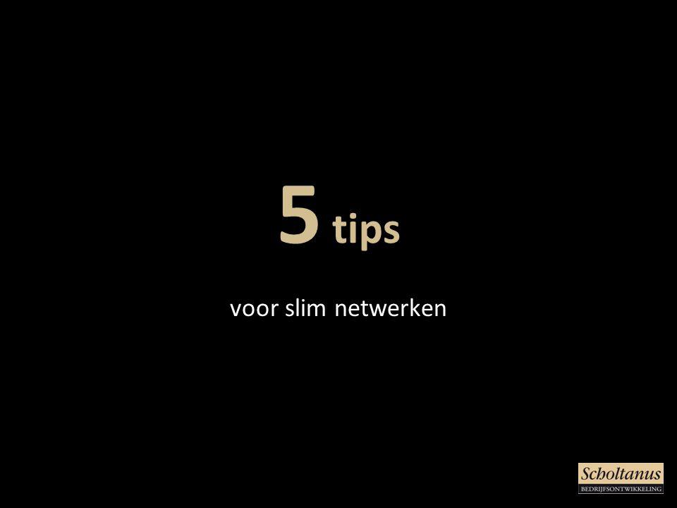 5 tips voor slim netwerken