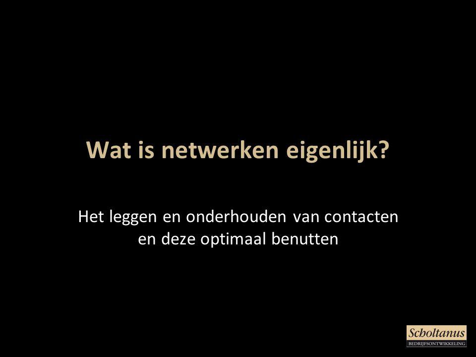 Wat is netwerken eigenlijk