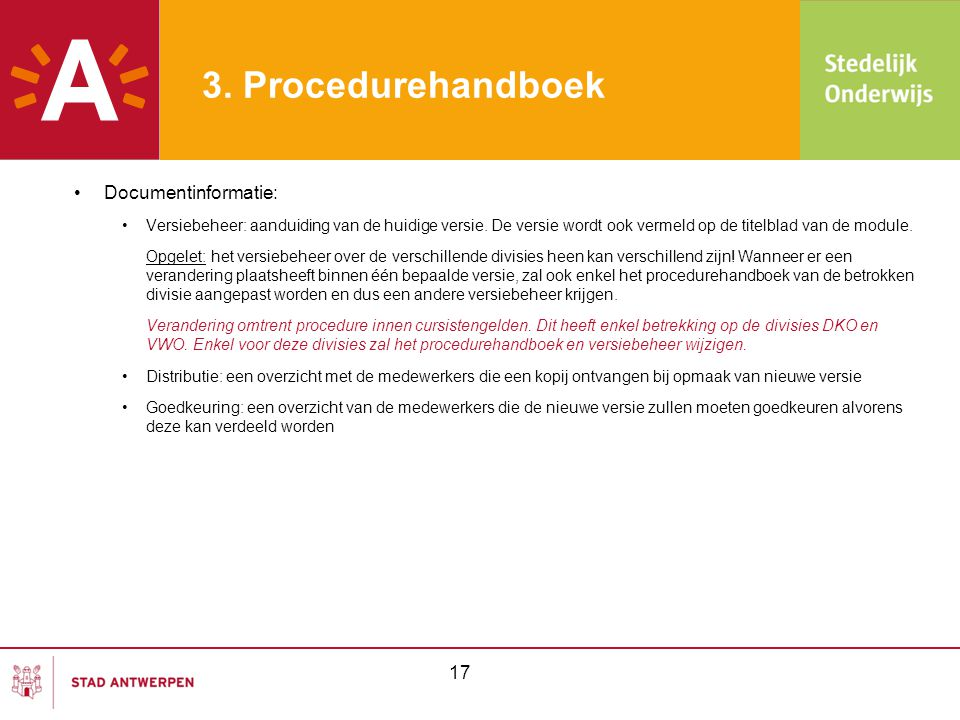 3. Procedurehandboek Documentinformatie: 17