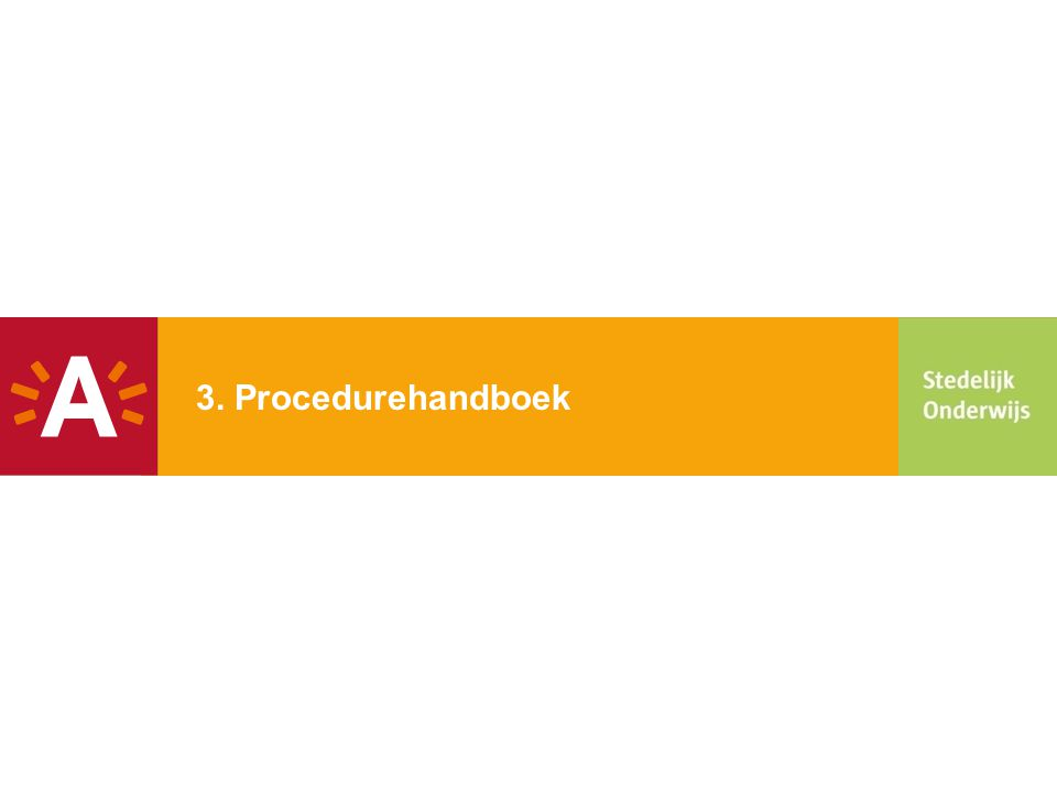 3. Procedurehandboek 8