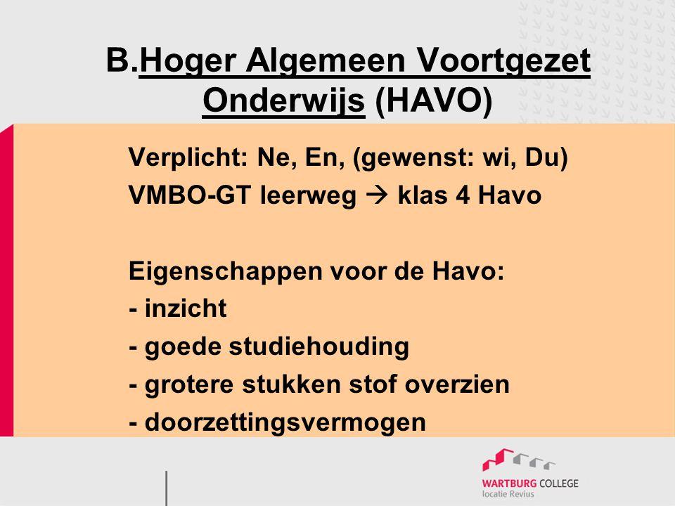 B.Hoger Algemeen Voortgezet Onderwijs (HAVO)
