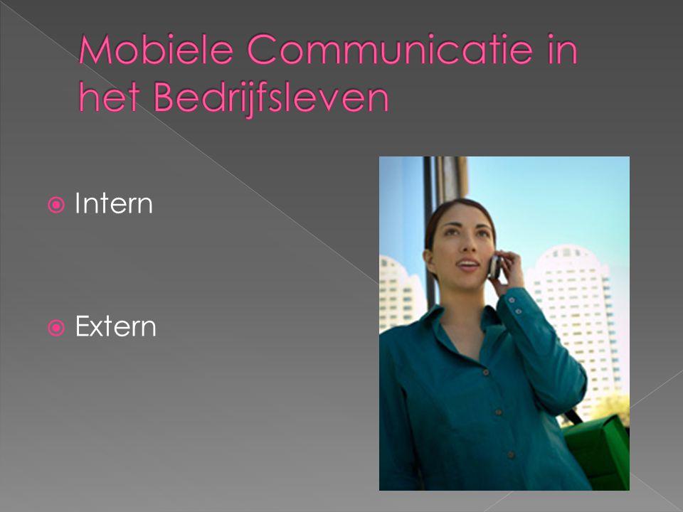 Mobiele Communicatie in het Bedrijfsleven
