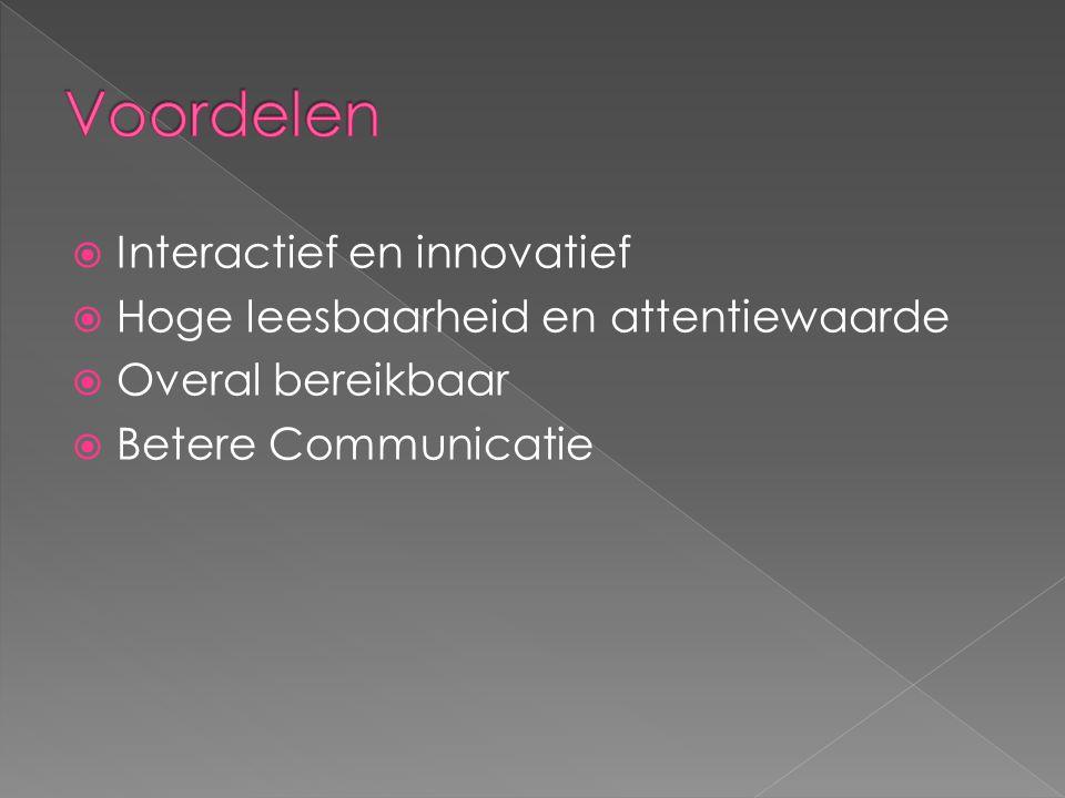 Voordelen Interactief en innovatief