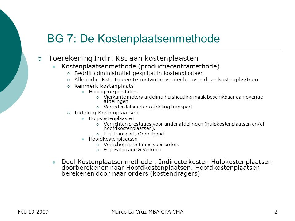 BG 7: De Kostenplaatsenmethode