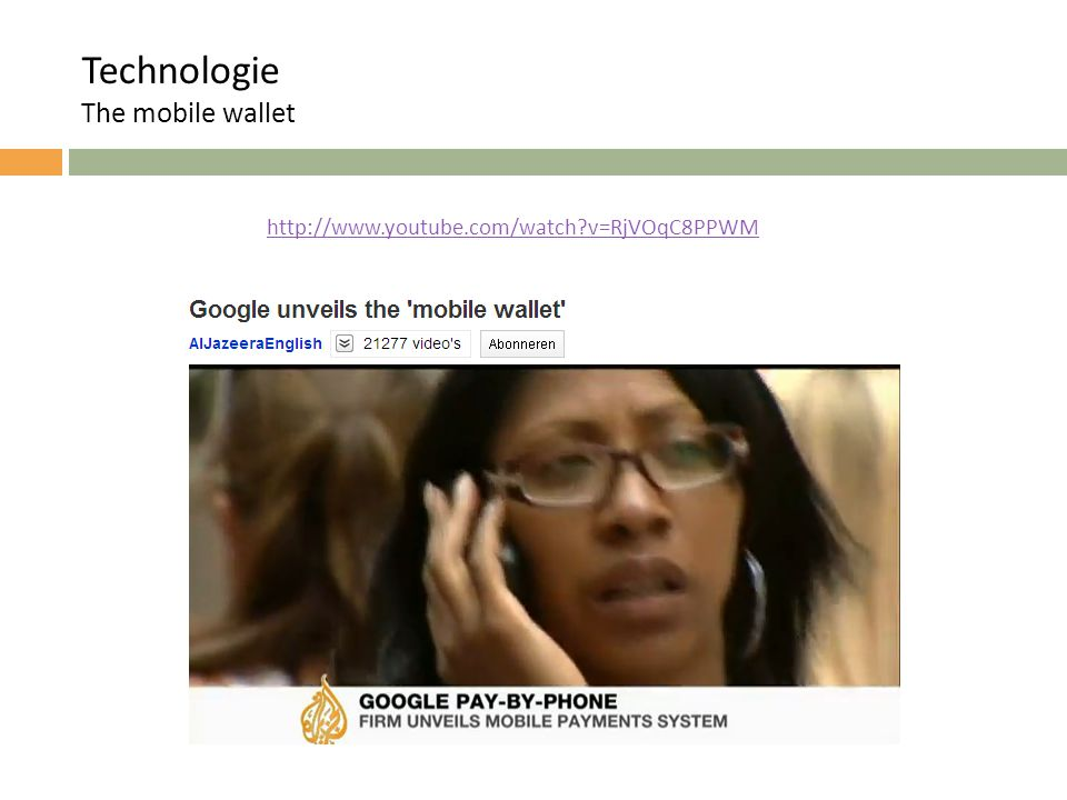 Technologie The mobile wallet