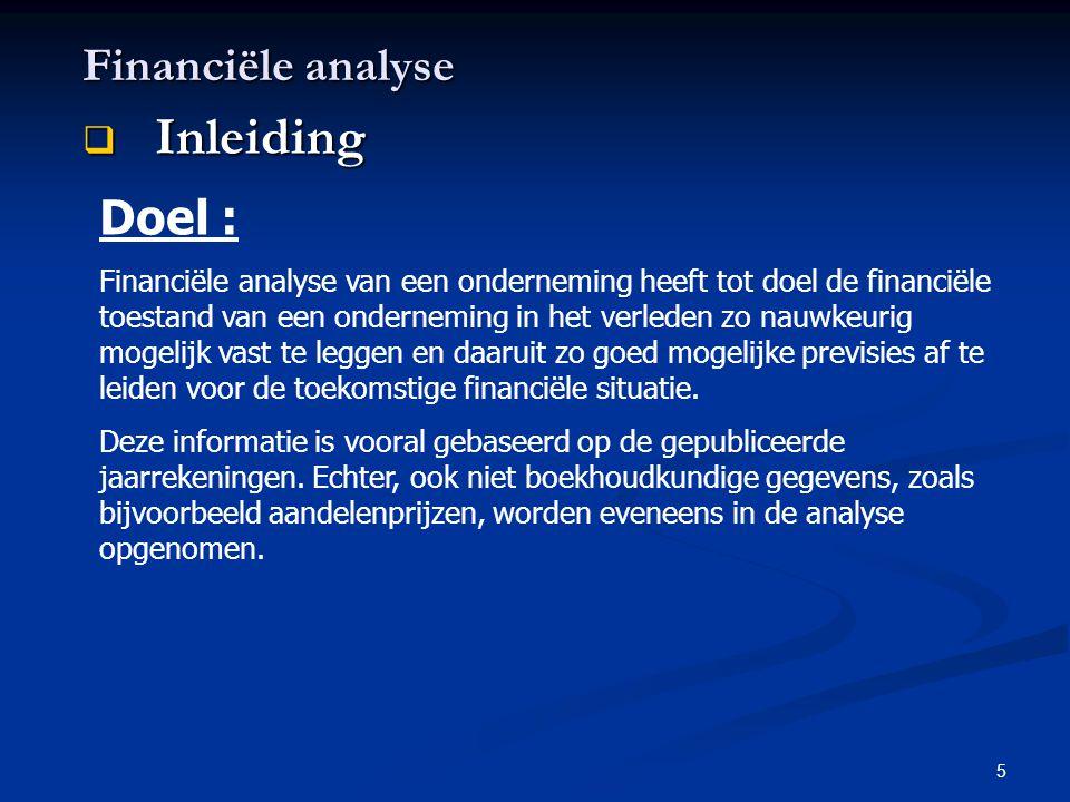 Inleiding Financiële analyse Doel :