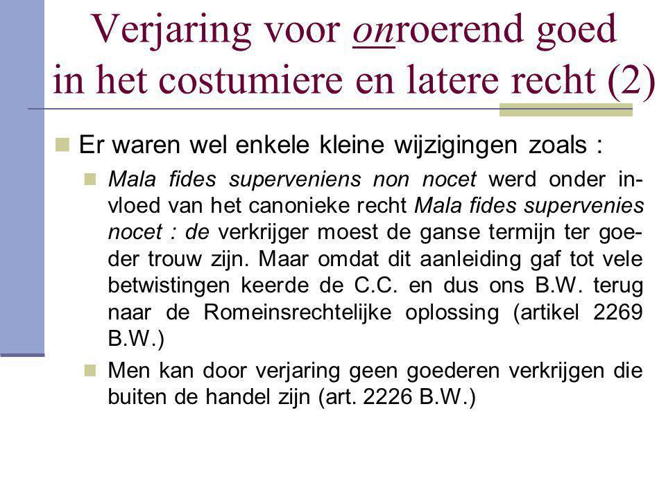 Verjaring voor onroerend goed in het costumiere en latere recht (2)