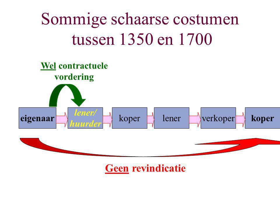 Sommige schaarse costumen tussen 1350 en 1700
