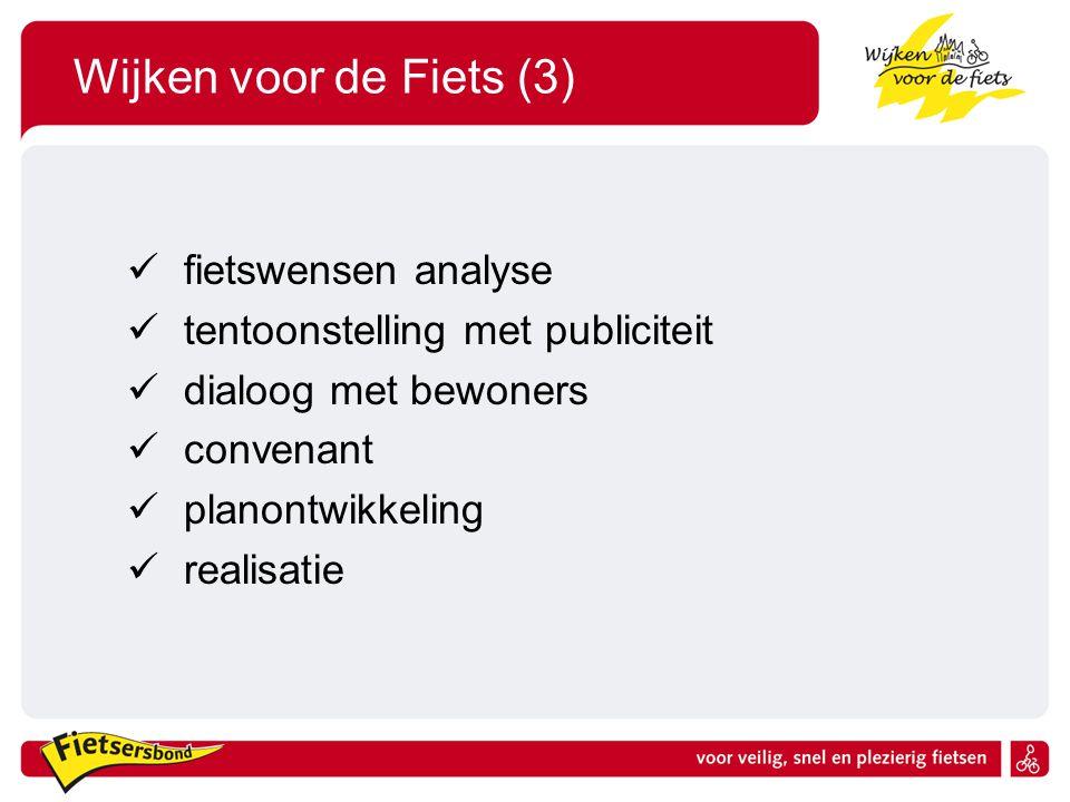 Wijken voor de Fiets (3) fietswensen analyse