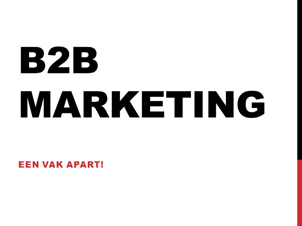 B2B Marketing Een vak apart!