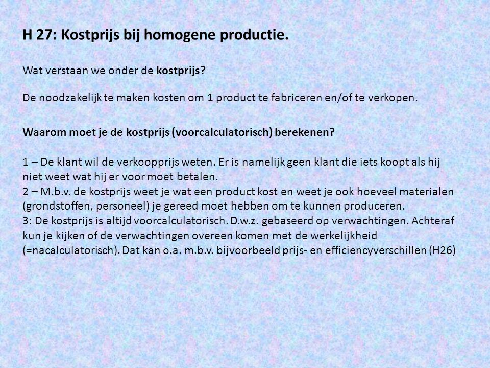 H 27: Kostprijs bij homogene productie.