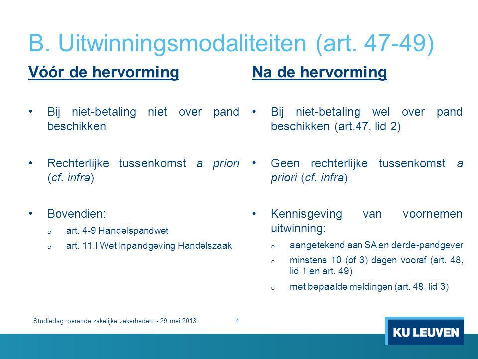 B. Uitwinningsmodaliteiten (art. 47-49)