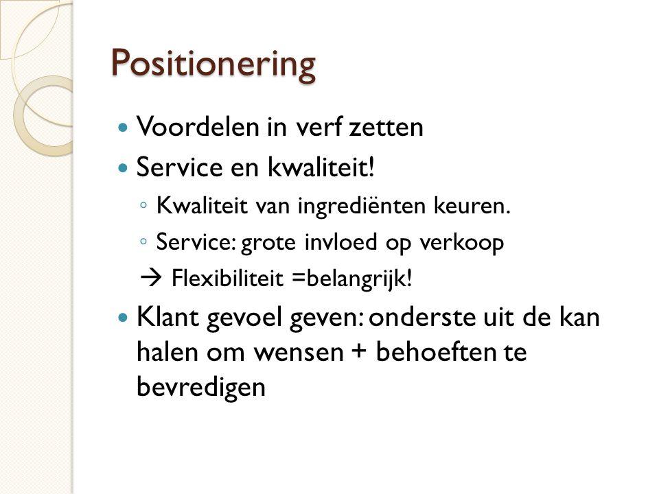 Positionering Voordelen in verf zetten Service en kwaliteit!