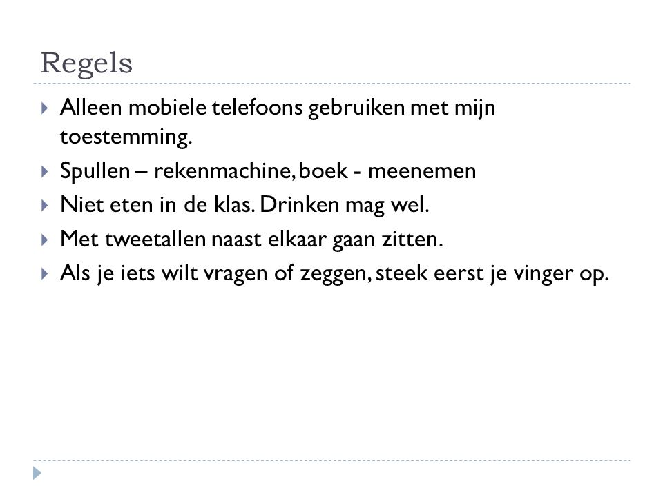 Regels Alleen mobiele telefoons gebruiken met mijn toestemming.