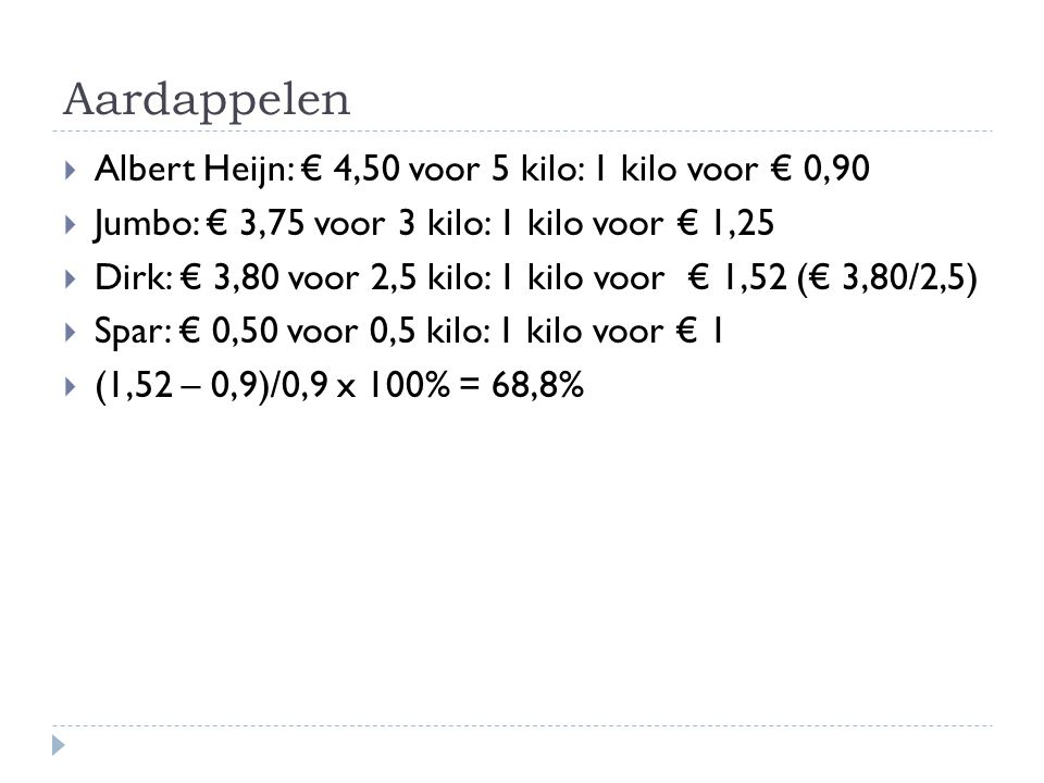 Aardappelen Albert Heijn: € 4,50 voor 5 kilo: 1 kilo voor € 0,90