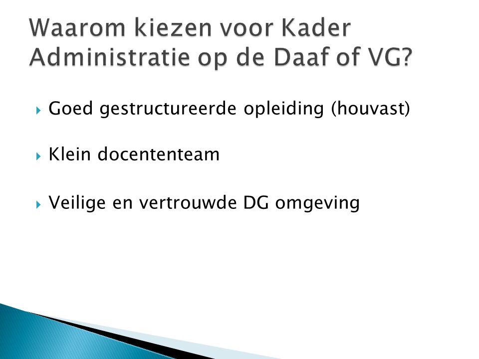 Waarom kiezen voor Kader Administratie op de Daaf of VG