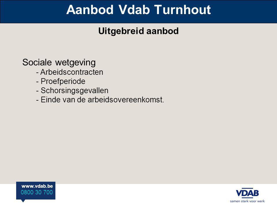 Aanbod Vdab Turnhout Uitgebreid aanbod Sociale wetgeving