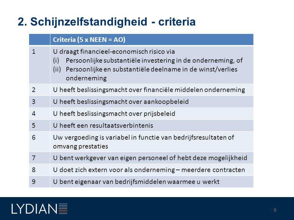 2. Schijnzelfstandigheid - criteria