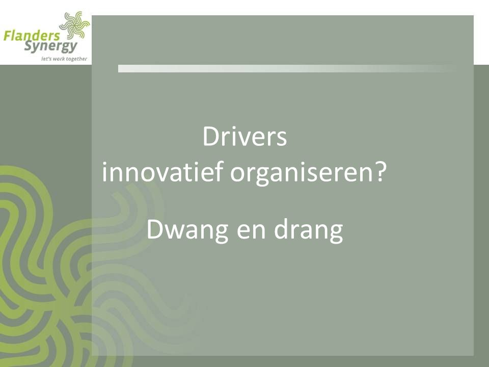 Drivers innovatief organiseren