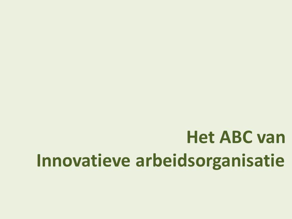 Het ABC van Innovatieve arbeidsorganisatie