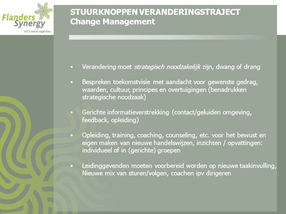 STUURKNOPPEN VERANDERINGSTRAJECT Change Management