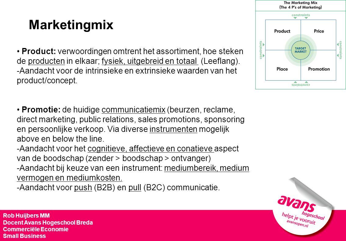 Marketingmix Product: verwoordingen omtrent het assortiment, hoe steken de producten in elkaar; fysiek, uitgebreid en totaal (Leeflang).