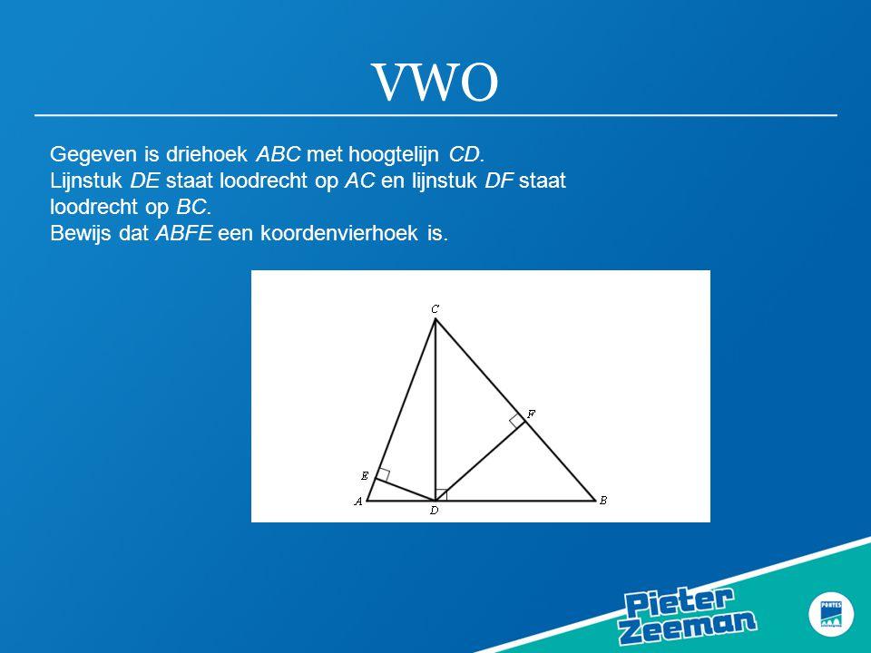 VWO Gegeven is driehoek ABC met hoogtelijn CD.