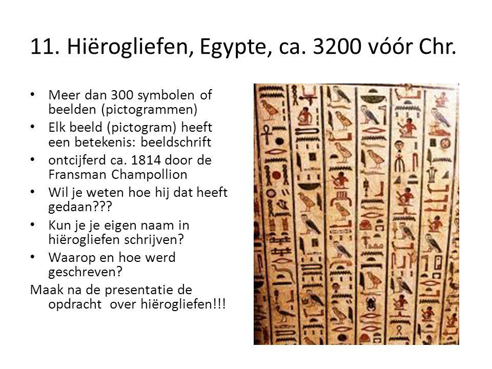 11. Hiërogliefen, Egypte, ca. 3200 vóór Chr.