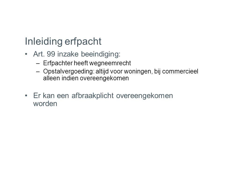 Inleiding erfpacht Art. 99 inzake beeindiging:
