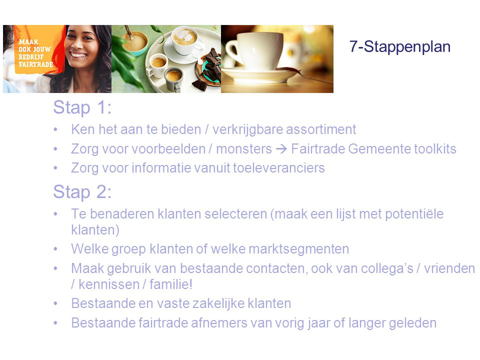 Stap 1: Stap 2: 7-Stappenplan