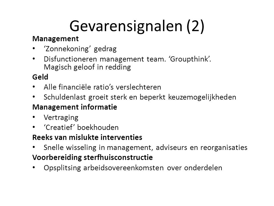 Gevarensignalen (2) Management 'Zonnekoning' gedrag