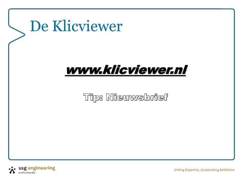De Klicviewer www.klicviewer.nl Tip: Nieuwsbrief