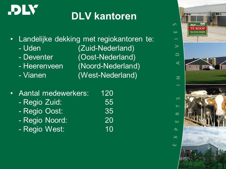 DLV kantoren Landelijke dekking met regiokantoren te: