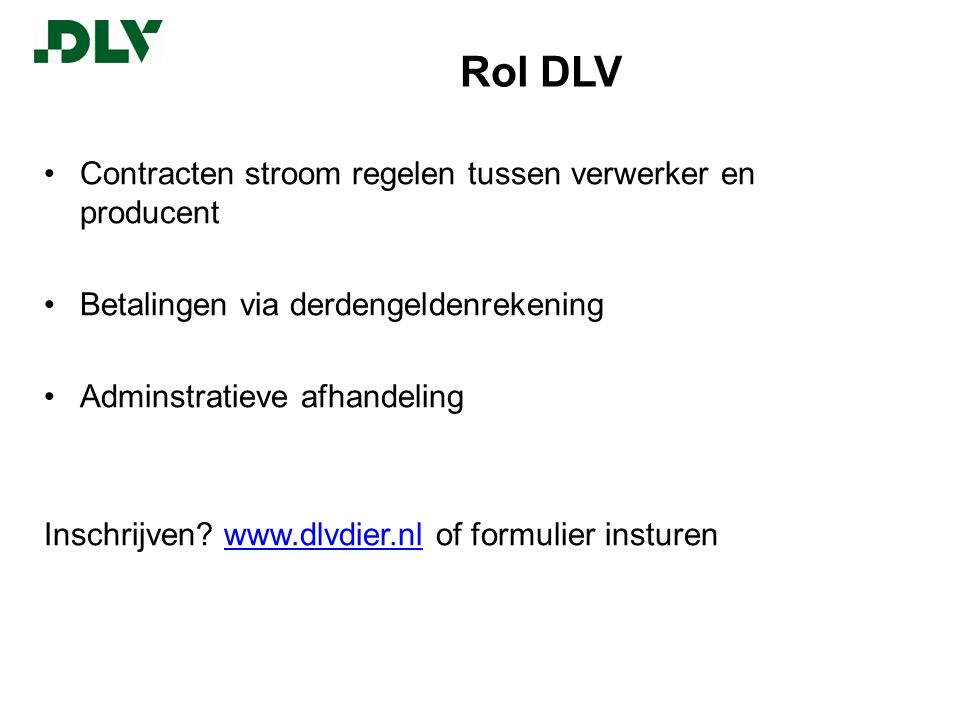 Rol DLV Contracten stroom regelen tussen verwerker en producent