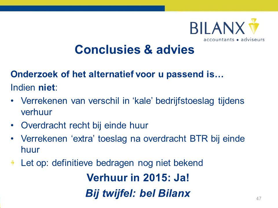 Bij twijfel: bel Bilanx