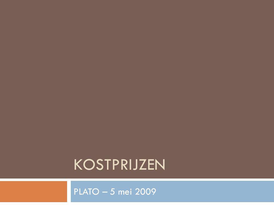 Kostprijzen PLATO – 5 mei 2009