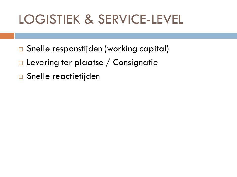 LOGISTIEK & SERVICE-LEVEL