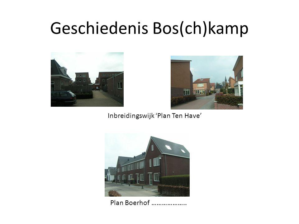 Geschiedenis Bos(ch)kamp