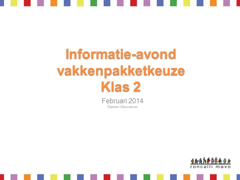 Informatie-avond vakkenpakketkeuze Klas 2