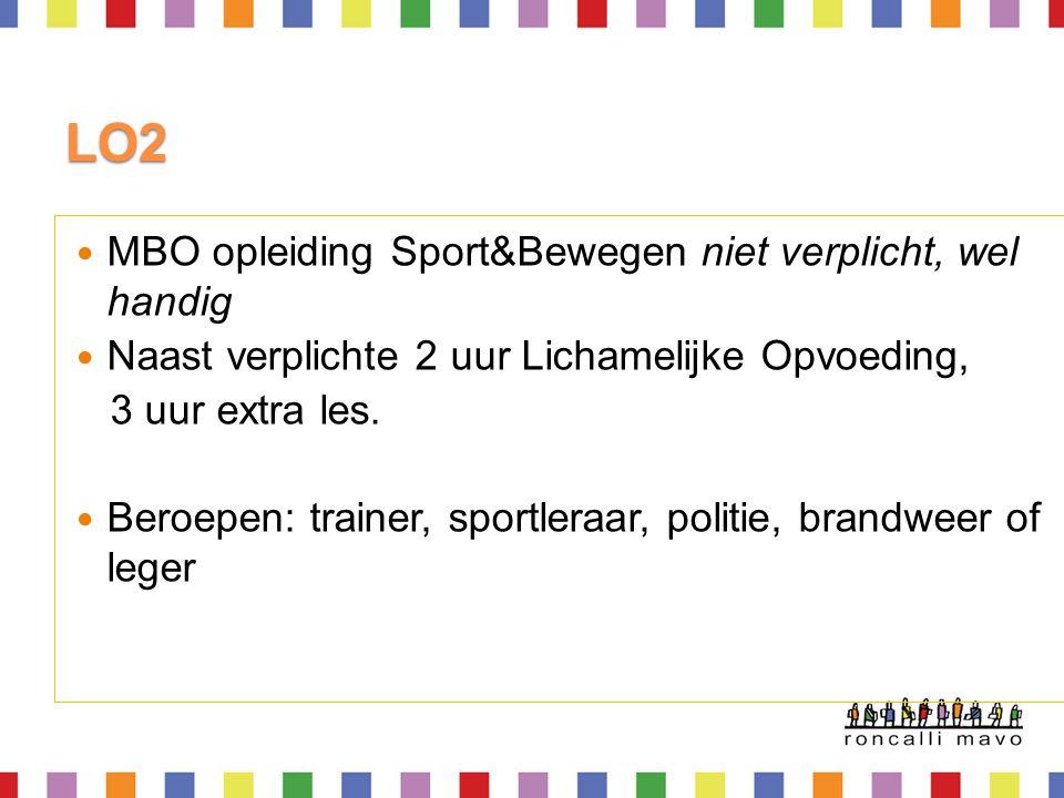 LO2 MBO opleiding Sport&Bewegen niet verplicht, wel handig