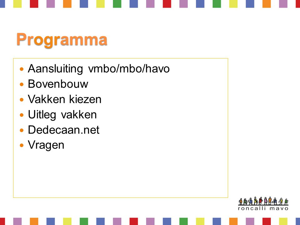 Programma Aansluiting vmbo/mbo/havo Bovenbouw Vakken kiezen
