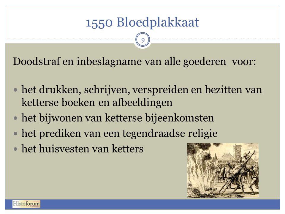 1550 Bloedplakkaat Doodstraf en inbeslagname van alle goederen voor: