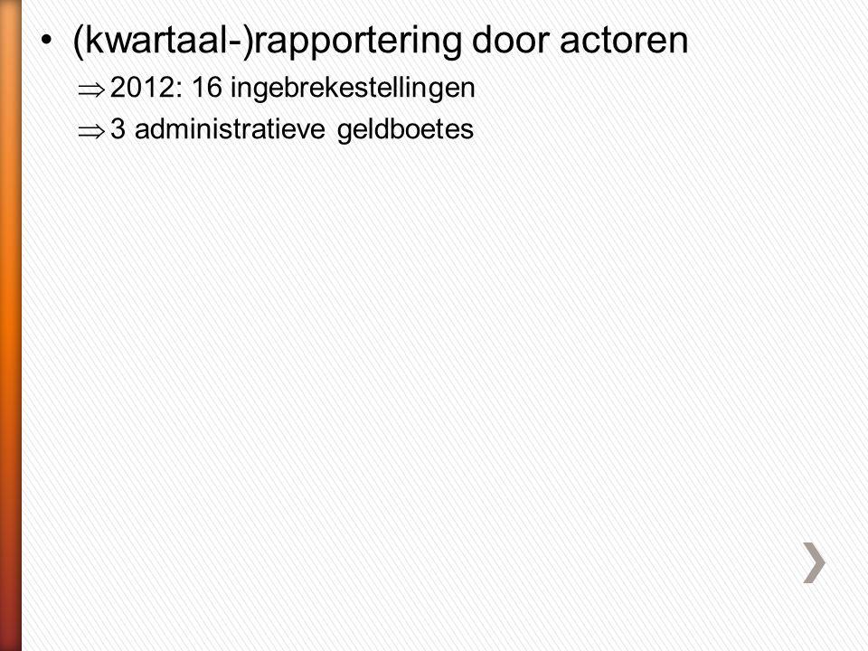 (kwartaal-)rapportering door actoren