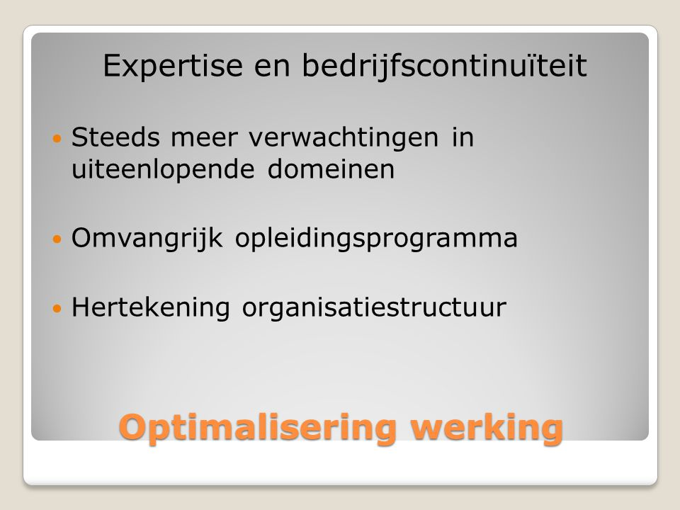 Optimalisering werking