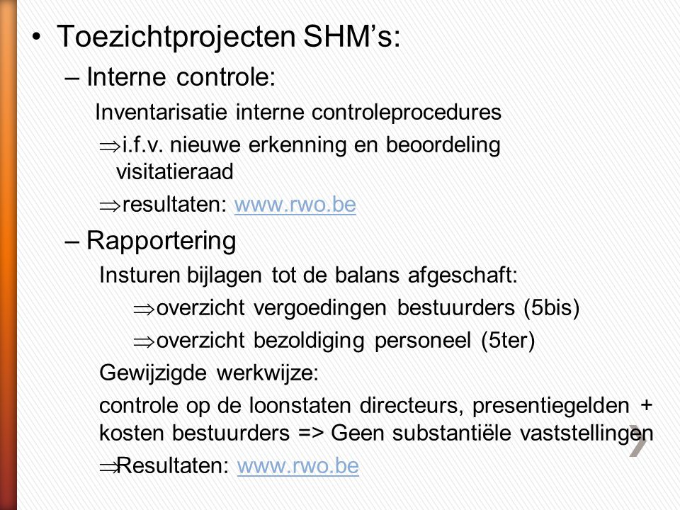 Toezichtprojecten SHM's: