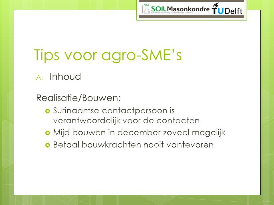 Tips voor agro-SME's Inhoud Realisatie/Bouwen:
