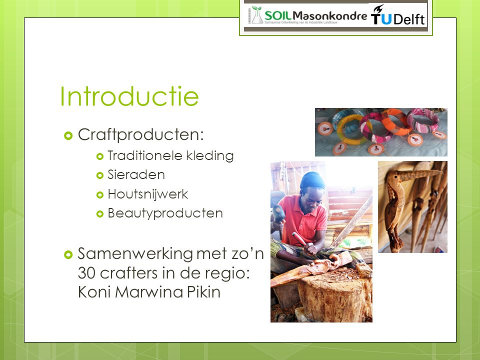 Introductie Craftproducten: