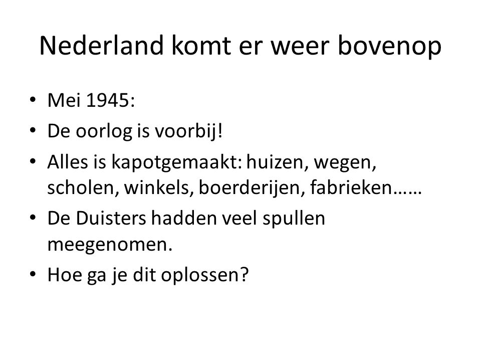 Nederland komt er weer bovenop